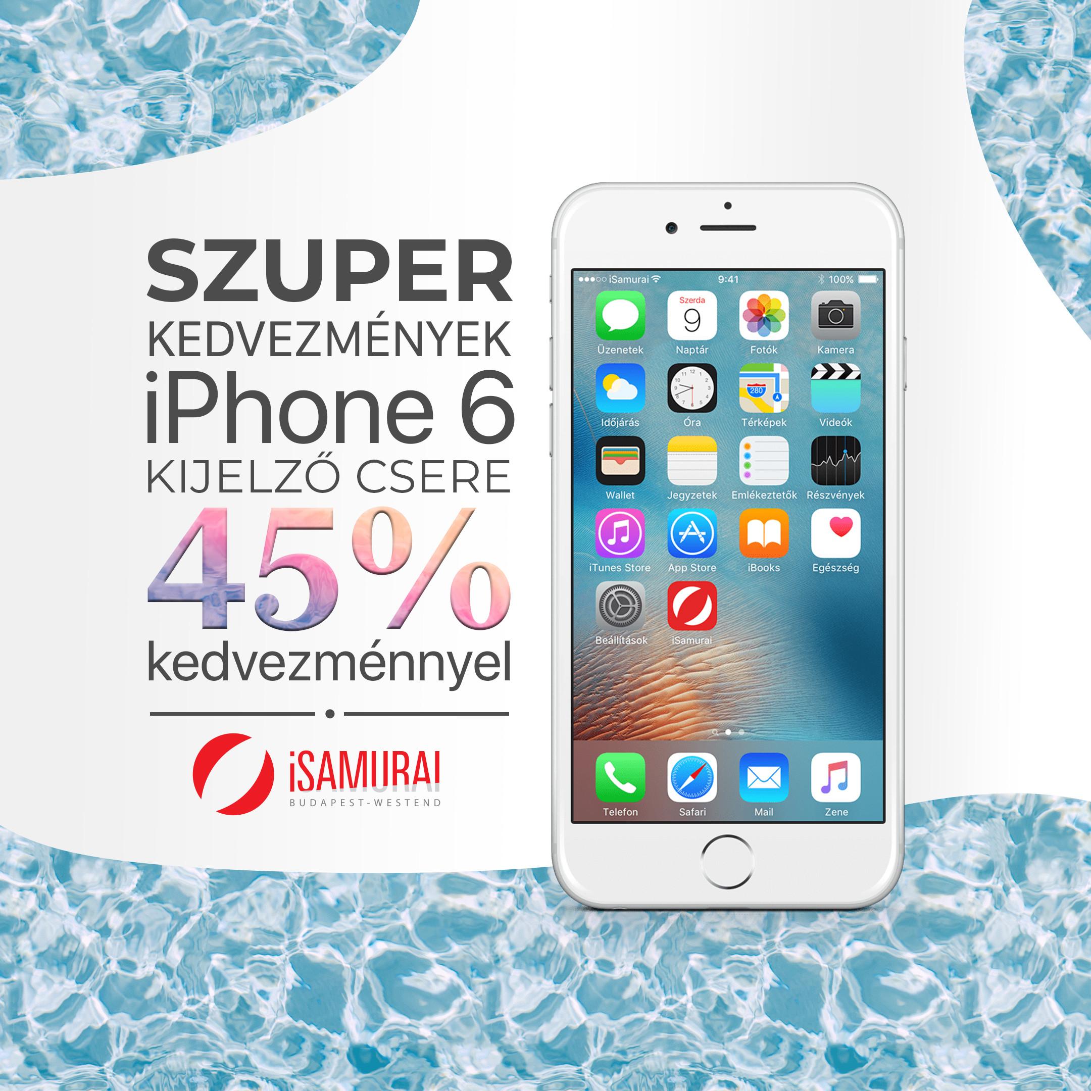 iPhone 6 kijelző csere - 2020 akciós áron