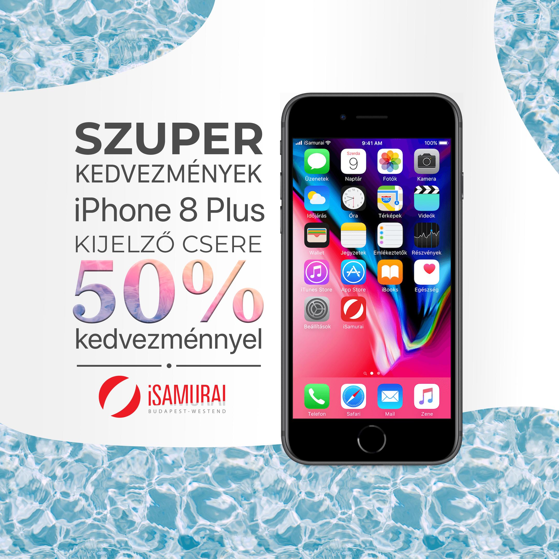 iPhone 8 Plus kijelző csere - 2020 akciós áron