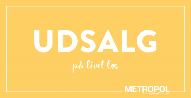 Udsalg i Metropol ShoppingCenter