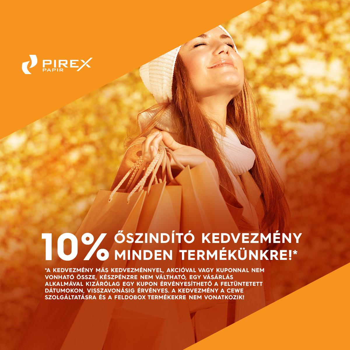 Pirex őszindító akció minden termékünkre!