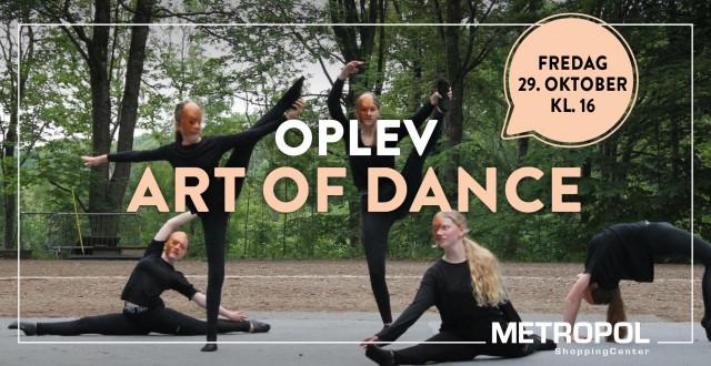 Oplev Art of Dance på livet løs
